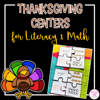 Thanksgiving Kindergarten Centers for Literacy and Math