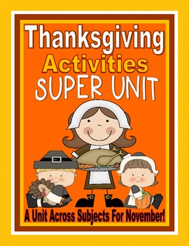 Thanksgiving Unit: Thanksgiving Activities, Thanksgiving Centers And Games