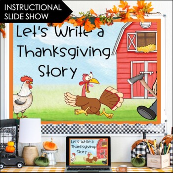 Thanksgiving Activities-Thanksgiving Writing Center: Write a Thanksgiving Story