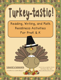 Thanksgiving Activities: Turkey -tastic Reading, Writing, & Math Readiness