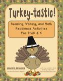 Thanksgiving Activities: Turkey -tastic Reading, Writing,