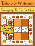 Thanksgiving Activities:Turkeys & Wishbones Thanksgiving Tic-Tac-Toe Game Bundle