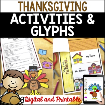 Thanksgiving Activities and Glyphs: Thanksgiving Crafts, Writing and more!