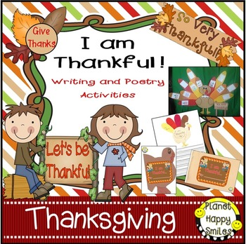 Thanksgiving Activity ~ Writing and Poetry: I am Thankful