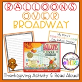 Thanksgiving Activity- Balloons Over Broadway