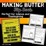 Thanksgiving Activity | Science | Making Butter Flip Book
