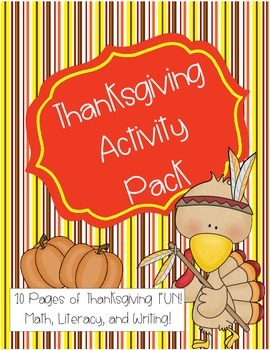 Thanksgiving Activity Pack - Math, Literacy, and Writing