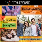 Thanksgiving Activity:  Thankful Teens - Teens Give Back!