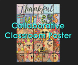 Thanksgiving Activity- Thankful Turkeys Collaboration Poster