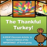 Thanksgiving Activity- The Thankful Turkey