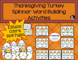 Thanksgiving Activity: Turkey Spinner Word Building Activities