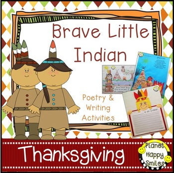 Thanksgiving Activity ~ Writing and Poetry: Brave Little Indian