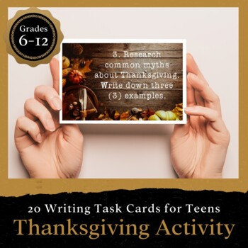 Thanksgiving Activity for Teens: 20 Writing Task Cards