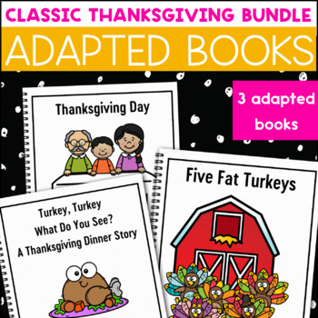 Thanksgiving Adapted Book Bundle: 3 Thanksgiving Adapted Books