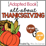 Thanksgiving Adapted Book [Level 1 and Level 2]   History