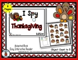 Thanksgiving  - Adapted 'I Spy' Easy Interactive Reader - 8 pages