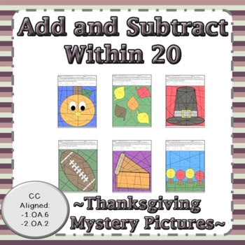 Thanksgiving Add and Subtract Within 20 Mystery Pictures