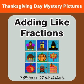 Thanksgiving: Adding Like Fractions - Color-By-Number Math Mystery Pictures
