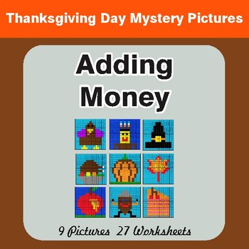 Thanksgiving: Adding Money - Color-By-Number Math Mystery Pictures