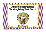Thanksgiving Addition Regrouping Task Cards