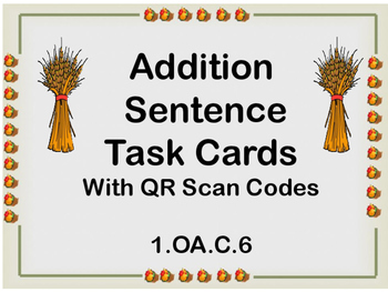 Thanksgiving Addition Sentence Task Cards with QR Scan Codes