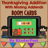 Thanksgiving Addition With Missing Addends - Boom Cards