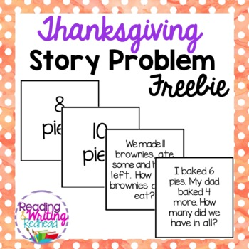 Thanksgiving Addition and Subtraction Story Problems
