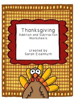 Thanksgiving Addition and Subtraction Worksheets