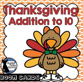 Thanksgiving Addition to 10 | Boom Cards