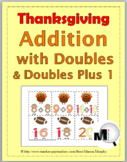 Doubles Addition and Doubles Plus One - Thanksgiving Activ