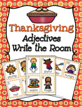 Thanksgiving Adjectives Write The Room Activity