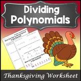 Thanksgiving Algebra 2 Activity {Dividing Polynomials Activity Worksheet}