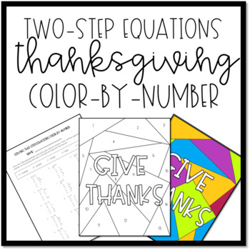 Thanksgiving Algebra Activity: Solving Two-Step Equations Color-by-Number