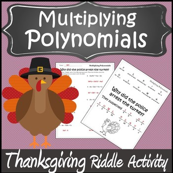 Thanksgiving Algebra 2 Polynomials Activity {Multiplying Polynomials Activity}