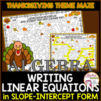 Thanksgiving Algebra Writing Linear Equations in Slope-Intercept Form Maze