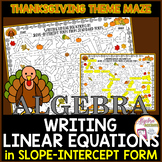 Thanksgiving Algebra Writing Linear Equations in Slope-Int