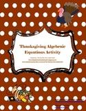 Thanksgiving Algebraic Equations Activity