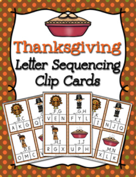 Thanksgiving Alphabet Letter Sequencing Clip Cards
