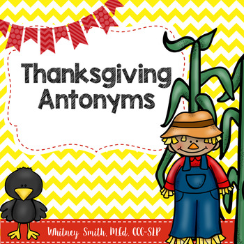 Thanksgiving Themed Antonyms