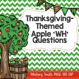 Thanksgiving Apple 'WH' & How Questions