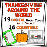 Thanksgiving Around the World - 16 Countries - Multicultural {Boom Deck}