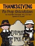 Thanksgiving Articulation: NO PREP!
