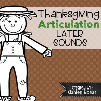 Thanksgiving Articulation - No Prep: Later Sounds