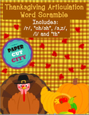 """Thanksgiving Articulation Word Scramble /r/, """"ch/sh"""", /s,z/, /l/ and """"th"""""""