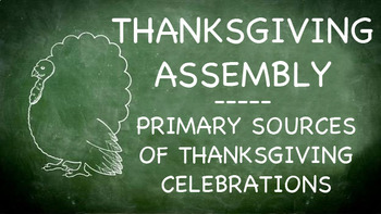 Thanksgiving Assembly Presentation - Primary Sources