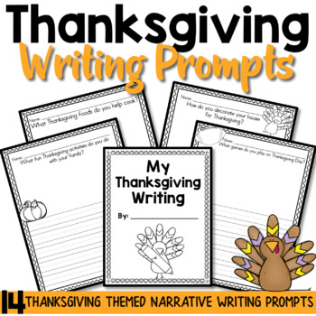 Thanksgiving Narrative Writing Prompts