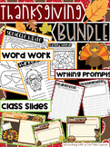 Thanksgiving BUNDLE - Word Work, Work on Writing, and Class Slides