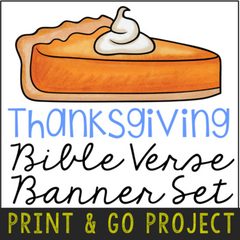 Thanksgiving Banner Craft Project, Bible Verse Discovery Activity {EDITABLE}