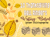 Thanksgiving Bell Ringer: 10 Quick Write Activities