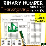 Thanksgiving Binary Number 8x8 Grid Puzzles - 8 puzzles, No Prep, answers.